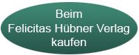 Beim Felicitas Hübner Verlag kaufen