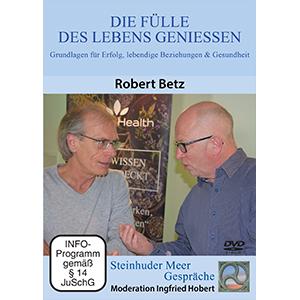 DVD Die Fülle des Lebens genießen Robert Betz