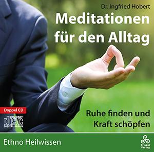 """CD-Cover """"Meditationen für den Alltag"""" von Dr. Ingfried Hobert"""