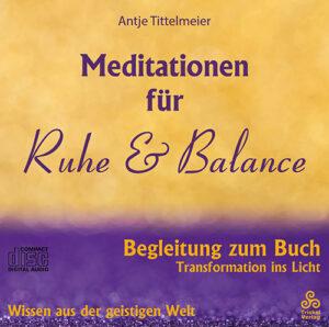 Meditationen für Ruhe und Balance